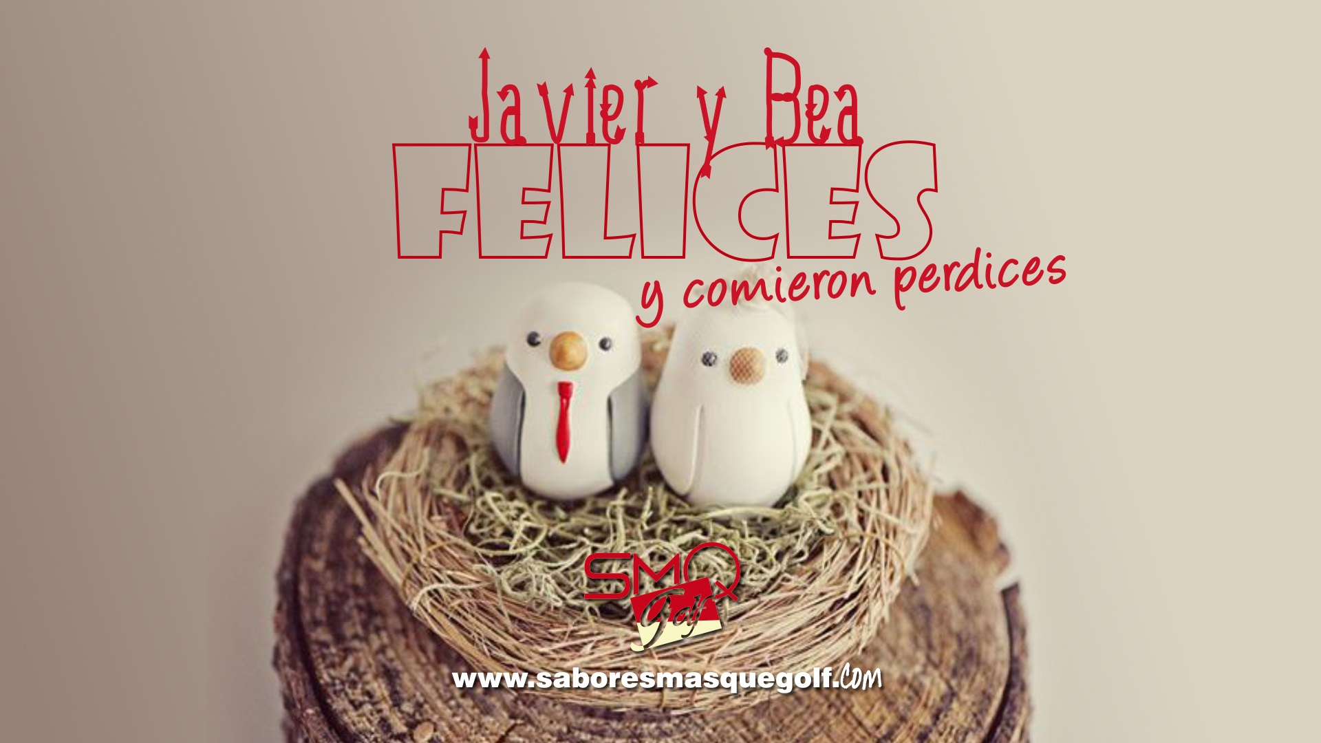 Javier y Bea Felices y Comieron perdices Blog Sabores mas que Golf by PerfectPixel Publicidad