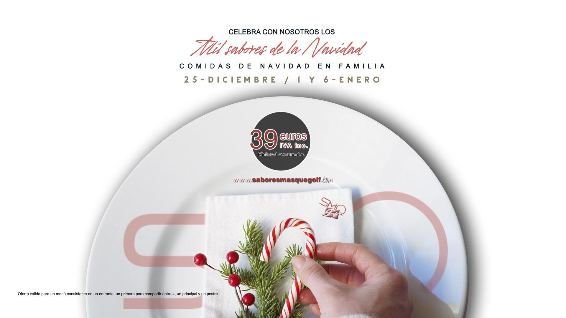 Mil sabores de la Navidad - Comidas de Navidad en Familia (25 de Diciembre, 1 y 6 de Enero 2017)