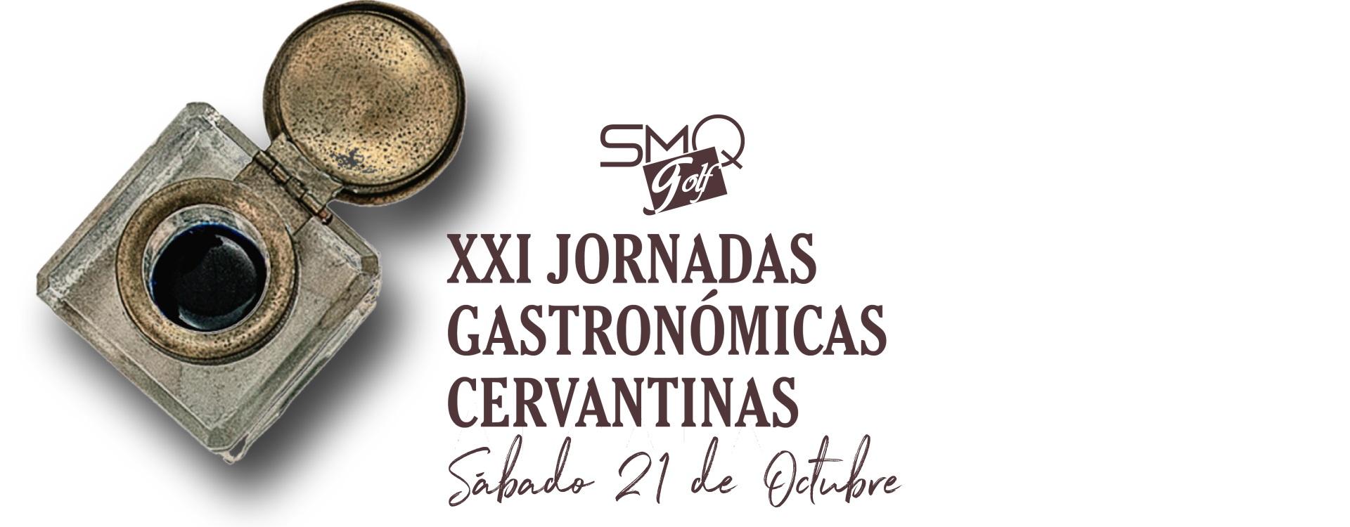 XXI JORNADAS GASTRONÓMICAS CERVANTINAS